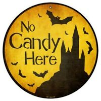 Halloween No Candy Here Metal Circle Sign 12