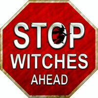 Halloween Stop Witches Ahead Metal Sign 12