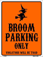 Witch Broom Parking Only Halloween Theme Metal Sign 9
