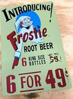 Introducing Frostie Root Beer 6 for 49 cents Aluminum Metal Sign 12