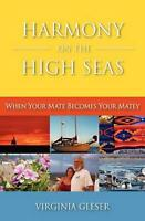 Harmony on the High Seas When Your Mate Becomes Your Matey by Virginia Crane Gl $18.98