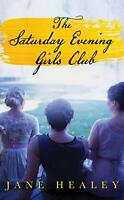 The Saturday Evening Girls Club by Jane Healey (English) Library Binding Book Fr
