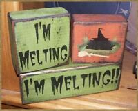 PRIMITIVE HALLOWEEN BLOCK SIGN~~I'M MELTING~~WITCH~