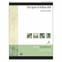 The Spirit of Killian Hill - By Robert Sheldon