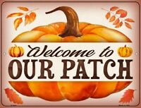 Welcome To Our Pumpkin Patch Halloween Humor Metal Sign 9
