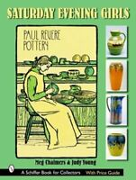 Saturday Evening Girls Paul Revere Pottery by Meg Chalmers: New