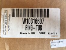 Whirlpool Maytag W10316607 Washer Tub Ring   Inventory Reduction SALE