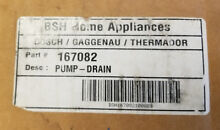 NEW  00167082 167082 for Bosch Dishwasher Drain Pump