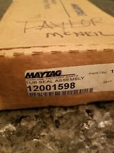 12001598 W10219156 Maytag Washer Tub Seal Assembly NEW