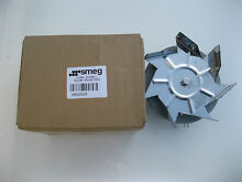 OVEN FAN MOTOR SMEG OMEGA ORIGINAL P N 699250029 NOT MADE IN CHINA