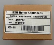 GENUINE NEW OEM BOSCH  THERMADOR  PART   491265   PC BOARD FOR RANGE
