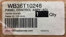 NEW Genuine OEM GE Oven ALMOND CONTROL PANEL ASSY WB36T10246