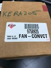 WP9758925 9755777 convection cooling fan motor Kitchen Aid Whirlpool oven range