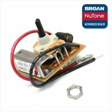 Broan NuTone SR99030319 QT20000 Range Hood Fan Switch Assembly Genuine