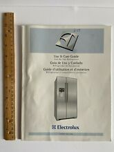 Electrolux Side by Side Refrigerator Freezer MANUAL Use and Care GUIDE 241868901