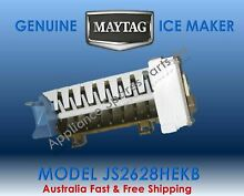 GENUINE ICE MAKER MAYTAG REFRIGERATOR JS2628HEKB AU FREE   SAME DAY SHIPPING