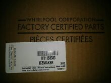 W11188383 Whirlpool   Maytag  Ice Maker  OEM Factory Part