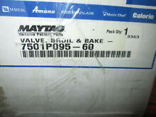 Maytag Whirlpool Safety Valve 7501P095 60 BOX I