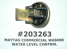 MAYTAG OEM COMMERCIAL WASHER WATER LEVEL CONTROL  203263  2 03263 FREE SHIPPING