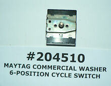 OEM MAYTAG COMMERCIAL WASHER 6 POSITION CYCLE SWITCH  204510  2 04510  2 4510