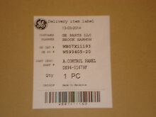 NEW GE WB07X11193 Control panel sub assembly