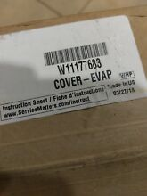 W11177683 WHIRLPOOL REFRIGERATOR EVAPORATOR COVER  NEW PART
