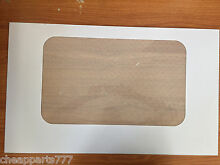 Genuine GE General Electric Range Oven Door Outer Glass WB57T10092