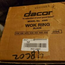 Dacor WOK Ring Model No  AWR Black For Gas Cooktops