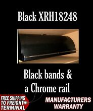 Vent A Hood XRH18248 BL Black 48 Inch Hood New Warranty 600 CFM Chrome Rail