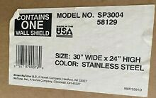 BROAN STAINLESS STEEL 30 INCH X 24 INCH SPLASH PLATE   MODEL SP3004 NEW IN BOX