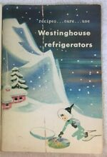 Recipes Care Use Westinghouse Refrigerators  Booklet  1950