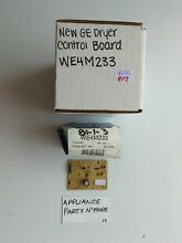 NEW GE DRYER CONTROL BOARD WE4M233 FREE SHIPPING