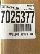 Sub Zero 7025377 Panel Door Tubular Handle Door Panel