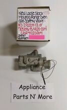 ROBERTSHAW RANGE OVEN GAS SAFETY VALVE Z92004 18 705046 B 4020 004 NEW PART