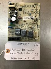 2255239 Whirlpool Refrigerator Main Control Board  Non Working Parts Only