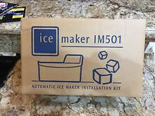 Electrolux Automatic Icemaker Installation Kit IM501 IM 501 Frigidaire Kenmore
