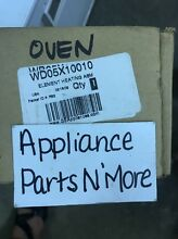 NEW GENUINE OVEN ELEMENT WD05X10010 FREE SHIPPING