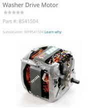 WHIRLPOOL KENMORE DRIVE MOTOR  8541504 FOR WASHERS
