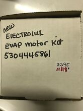NEW ELECTROLUX REFRIGERATOR EVAP MOTOR 5304445861 FREE SHIPPING