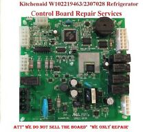 Kitchenaid  Whirlpool W10219463 Refrigerator Main Control Board Repair Services