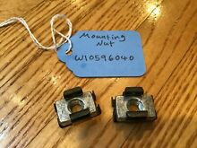LOT OF 2 W10596040 OEM WHIRLPOOL MAYTAG KITCHENAID MICROWAVE MOUNTING CAGE NUTS