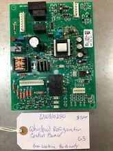 W10310240 Whirlpool Refrigerator Control Board  Non Working Parts Only
