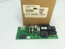 WR55X10713  GE REFRIGERATOR CONTROL BOARD   NEW PART