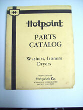 HOTPOINT PARTS CATALOG  NO  703 WASHERS  IRONERS DRYERS REVISED  8 1 50