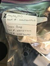 Maytag Washer Drain Pump W10727777