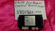 VIKING ICE MAKER CONTROL BOARD VK017662 000  017662 000 FREE SHIPPING