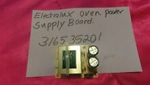 ELECTROLUX DOUBLE OVEN POWER SUPPLY BOARD 316535201 FREE SHIPPING