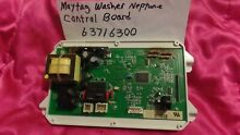 MAYTAG NEPTUNE WASHER CONTROL BOARD 63716300 90 DAYS WARRANTY  FREE SHIPPING