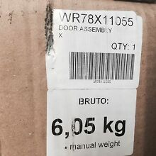 GENUINE G E  Factory Part   WR78X11055 Door Assembly  FAST SHIPPING