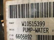 W10515399 Whirlpool Water Pump BRAND NEW